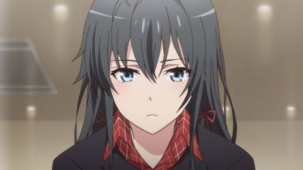Yukinoshita Yukino (雪ノ下 雪乃) is depressed she needs to go to family dinner. (Yahari Ore no Seishun Love Comedy wa Machigatteiru. Yahari Ore no Seishun Love Come wa Machigatteiru. Yahari Ore no Seishun Rabukome wa Machigatte Iru. Oregairu Yahari Ore no Seishun Love Comedy wa Machigatteiru. Zoku Yahari Ore no Seishun Love Come wa Machigatteiru. Zoku Oregairu Zoku やはり俺の青春ラブコメはまちがっている。 やはり俺の青春ラブコメはまちがっている。続 俺ガイル 果然我的青春戀愛喜劇搞錯了。 果然我的青春戀愛喜劇搞錯了。續 anime ep 10)